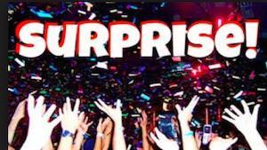 Surprise celebration